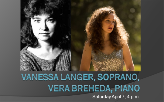 Vanessa Langer, soprano, Vera Breheda,