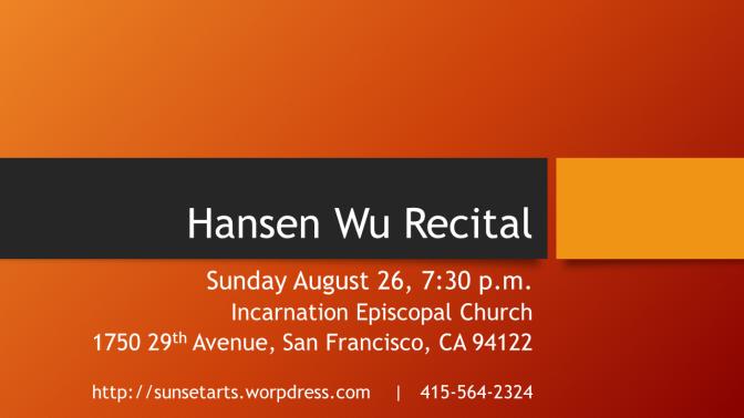 Hansen Wu Recital
