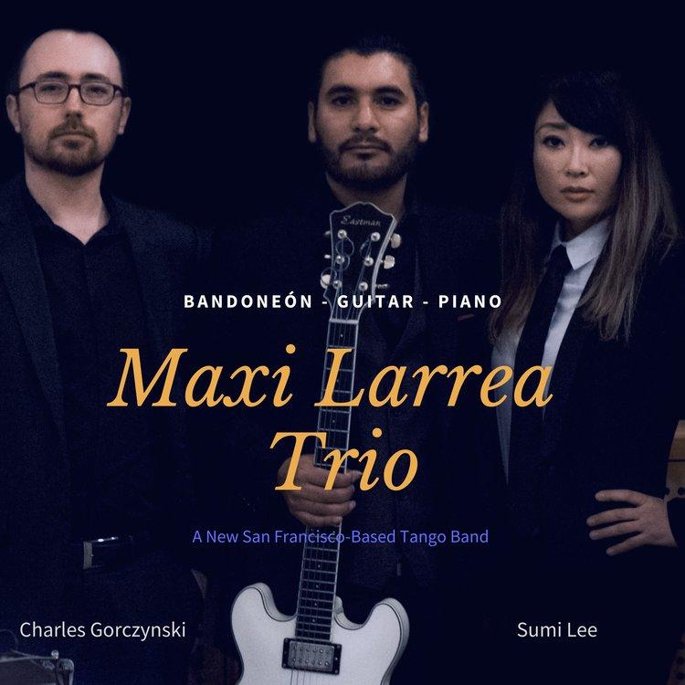 Maxi+Larrea+Trio